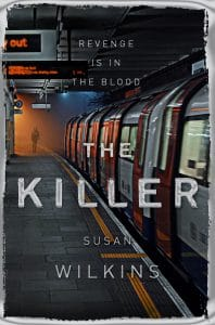 Image of the cover of The Killer by Susan Wilkins showing the underground platform with a tube train pulling away. A lone female figure walking along the platform has no one to depend upon